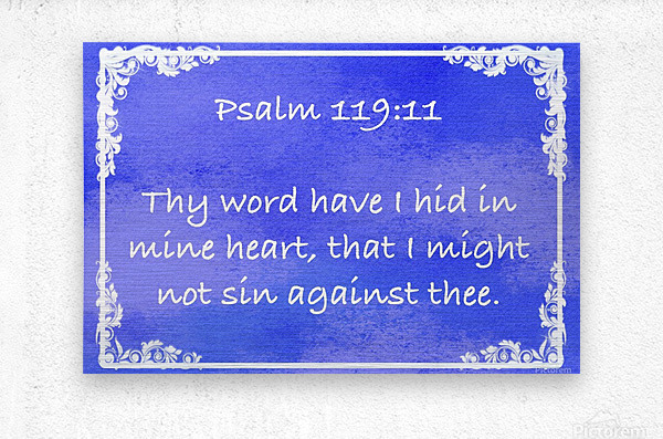 Psalm 119 11 8BL  Metal print