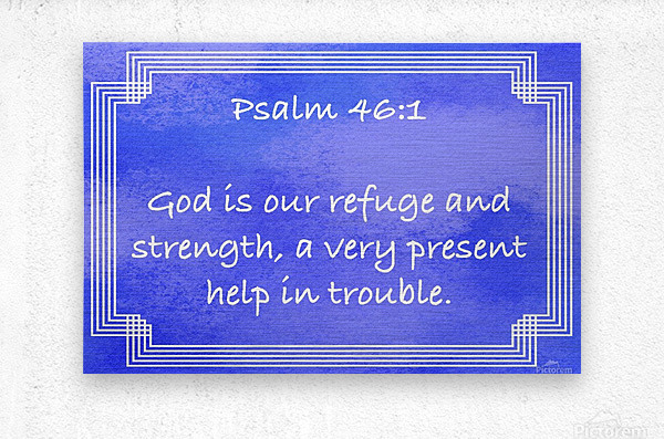 Psalm 46 1 2BL  Metal print