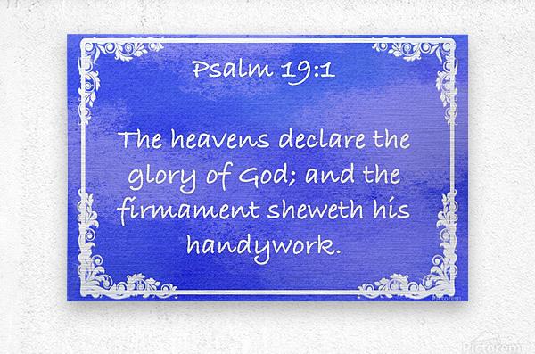 Psalm 19 1 9BL  Metal print