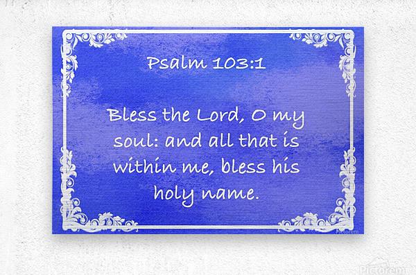 Psalm 103 1 9BL  Metal print