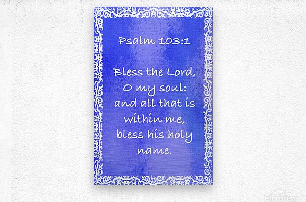 Psalm 103 1 10BL  Metal print