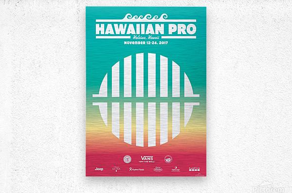 2017 HAWAIIAN PRO Surf Competition Print  Metal print