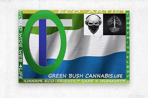 GREEN BUSH CANNABIS. LIFE  Metal print