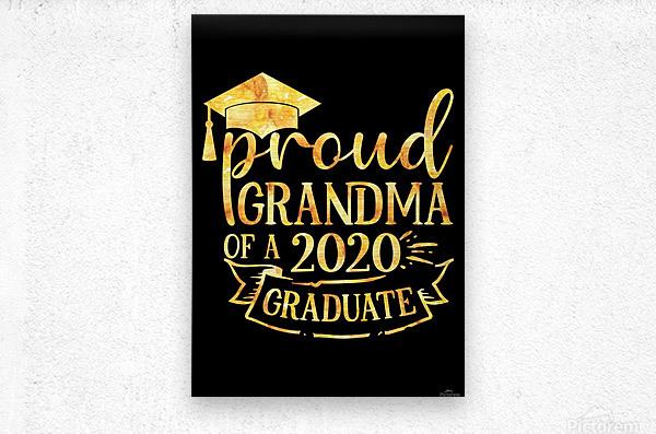 Proud Grandma of A 2020 Graduate  Metal print