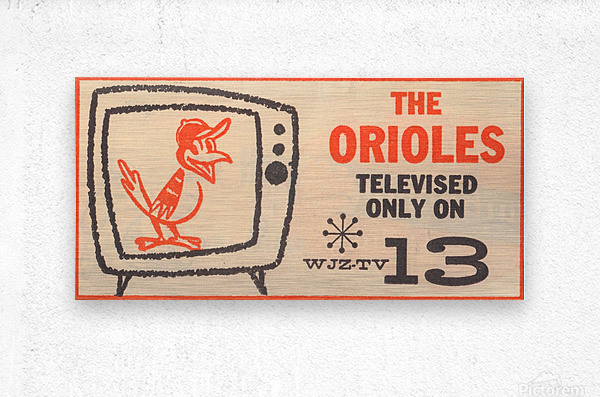 wjz tv baltimore maryland channel 13 television ad orioles baseball retro media ads  Impression metal