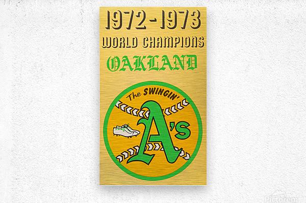 1972 Oakland Athletics World Champions  Metal print
