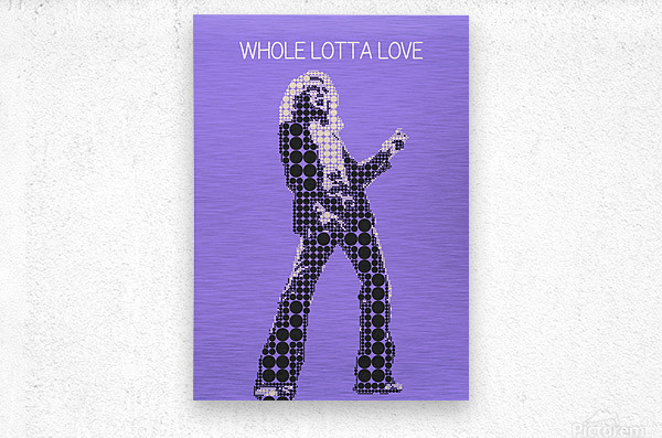 Whole Lotta Love   Robert Plant  Metal print