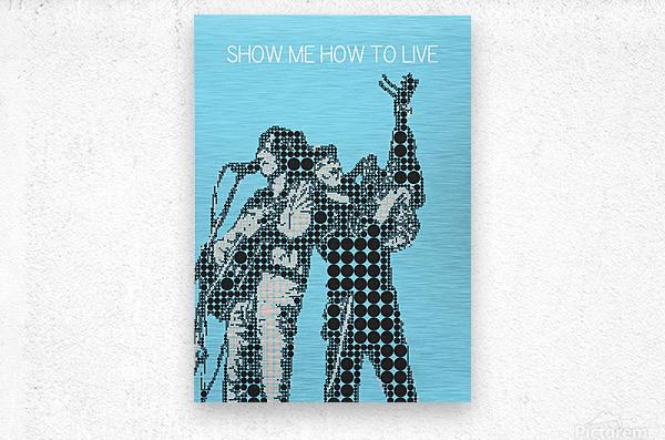 Show Me How to Live   Chris Cornell and Tom Morello  Metal print