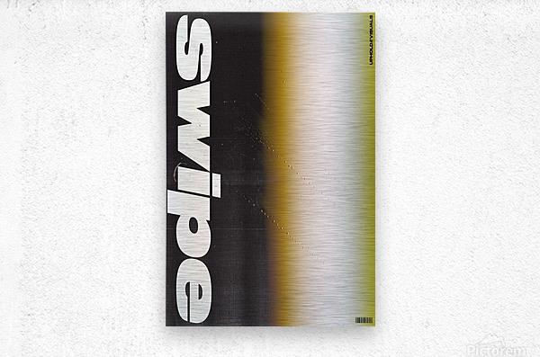 SWIPE  Metal print