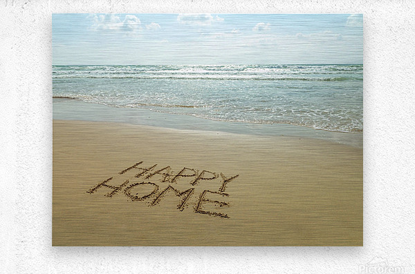 Happy Home written in sand on the beach  Metal print
