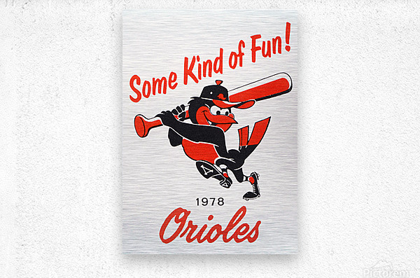 1978 Baltimore Orioles Some Kind of Fun Poster  Impression metal
