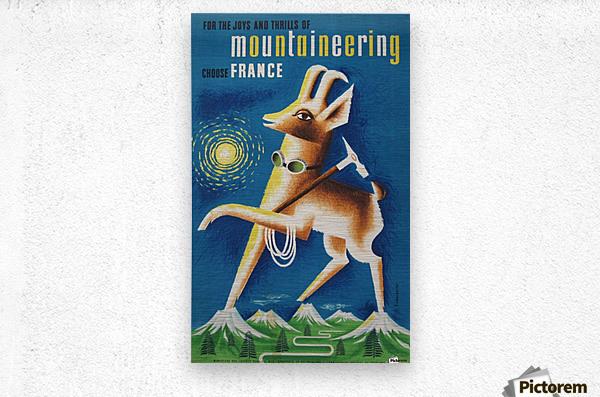 Mountaineering Choose France original vintage poster  Metal print