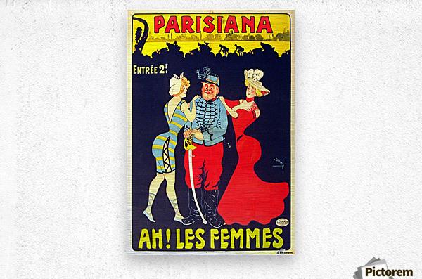 Parisiana Ah Les Femmes poster printed circa 1895  Metal print