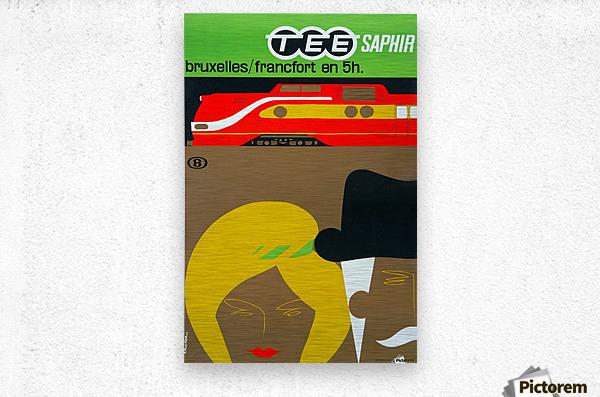 Affiche TEE Saphir, 1962  Metal print