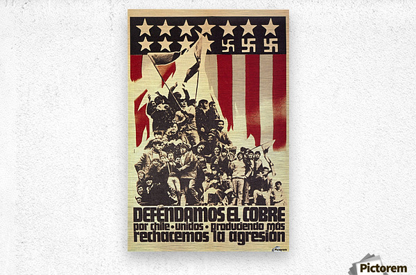 Defend Chile copper from the USA  Metal print