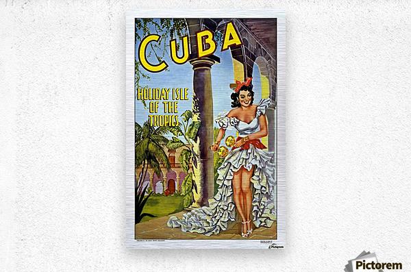Cuba Holiday Isle of the Tropics poster  Metal print