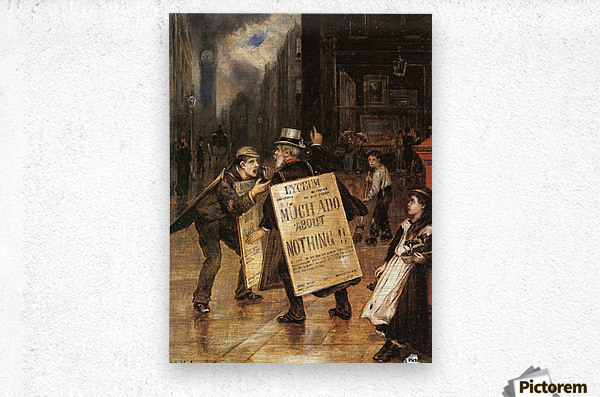 Much Ado about Nothing  Metal print