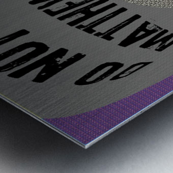 do not worry Metal print