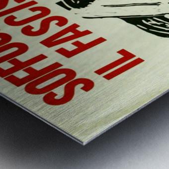 Suffocate fascism Metal print
