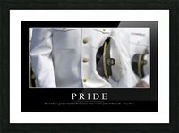 Pride: Inspirational Quote and Motivational Poster Picture Frame print
