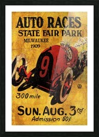 Milwaukee 300 Mile Auto Races State Fair Park 1909 Picture Frame print