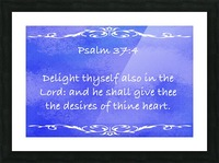 Psalm 37 4 3BL Picture Frame print