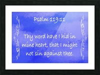 Psalm 119 11 4BL Picture Frame print