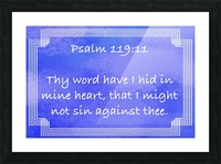 Psalm 119 11 2BL Picture Frame print