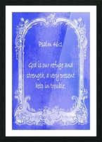 Psalm 46 1 7BL Picture Frame print