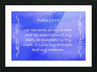 Psalm 19 14 4BL Picture Frame print