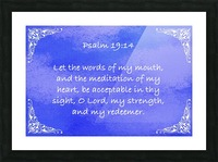 Psalm 19 14 5BL Picture Frame print