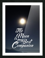 The Moon is Best Companion Picture Frame print