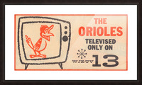 wjz tv baltimore maryland channel 13 television ad orioles baseball retro media ads Picture Frame print