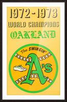 1972 Oakland Athletics World Champions Picture Frame print