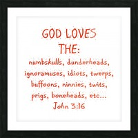GOD Loves the Picture Frame print