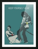 Keep Yourself Alive   Queen Picture Frame print