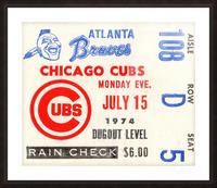 1974_Major League Baseball_Chicago Cubs vs. Atlanta Braves Ticket Stub Art Picture Frame print