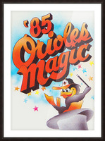 1985 baltimore orioles magic retro sports poster Picture Frame print