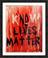 KnoW  lives matter Picture Frame print