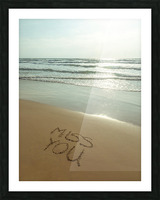 Miss You written on the beach Picture Frame print