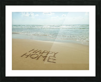 Happy Home written in sand on the beach Picture Frame print