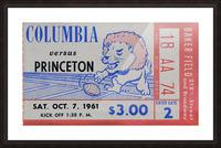1961 Columbia vs. Princeton Ticket Stub Art Picture Frame print
