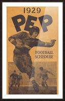 1929 Pep Football Schedule Art Picture Frame print