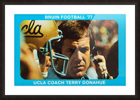1977 UCLA Bruins Terry Donahue Football Poster Picture Frame print