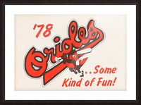 1978 Baltimore Orioles Some Kind of Fun Poster Impression et Cadre photo