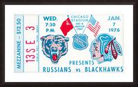 1976 Russians vs. Chicago Blackhawks Ticket Stub Art Picture Frame print