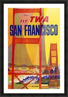 Fly TWA San Francisco poster Picture Frame print