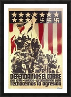 Defend Chile copper from the USA Picture Frame print