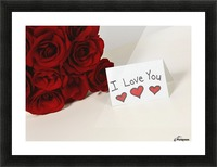 I Love You Card Beside Roses Picture Frame print