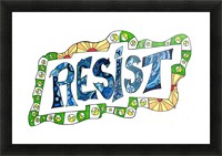 RESIST 3 Picture Frame print